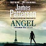 Maximum Ride: Angel | James Patterson