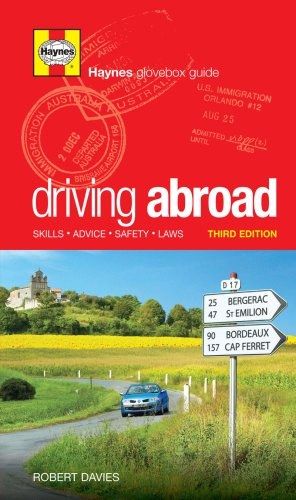 Driving Abroad: Skills, Advice, Safety, Laws
