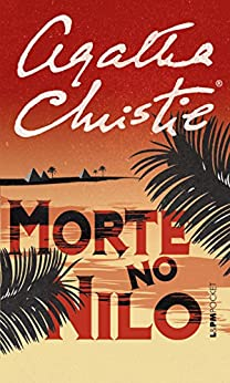 Morte no Nilo por [Christie, Agatha]