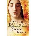 Sacred Hearts: A Novel | Sarah Dunant