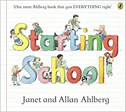 Starting School (Picture Puffins): Amazon.co.uk: Ahlberg, Allan ...
