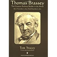 Thomas Brassey: The Greatest Railway Builder in the World