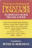 The Concise Dictionary of Twenty-Six Languages in Simultaneous Translations, Peter M. Bergman, 0517347202