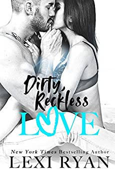 Dirty, Reckless Love (The Boys of Jackson Harbor Book 3) by [Ryan, Lexi]