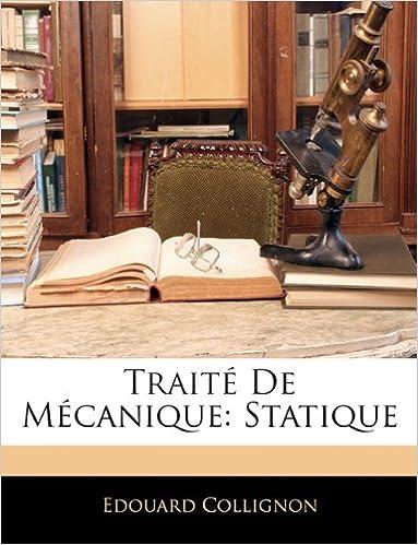 Téléchargement Traite de Mecanique: Statique epub pdf