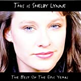 This Is Shelby Lynne: The Best Of The Epic Years