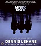 By Dennis Lehane Mystic River CD (Abridged) [Audio CD]