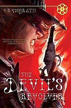 The Devil's Revolver (The Devil's Revolver Series Book 1) by [McGrath, V. S.]