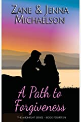 A Path to Forgiveness - A Short Story (The Midnight Series Book 14) Kindle Edition