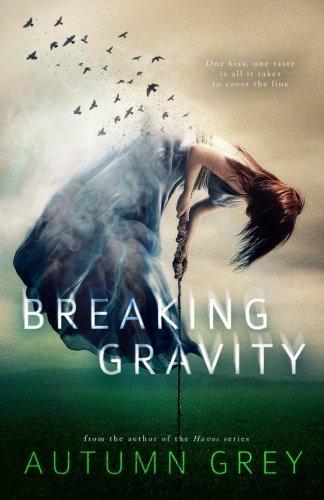 Breaking Gravity (Fall Back) (Volume 2)