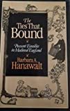 The Ties That Bound, Barbara A. Hanawalt, 0195036492