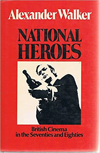 national heroes british cinema in the 70s and 80s
