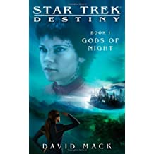 Star Trek: Destiny #1: Gods of Night