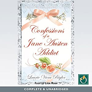 Confessions of a Jane Austen Addict Audiobook