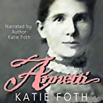 Annetti: Cloquet Romance, Book 1 | Katie Foth