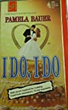 I Do, I Do, Pamela Bauer, 0373706057