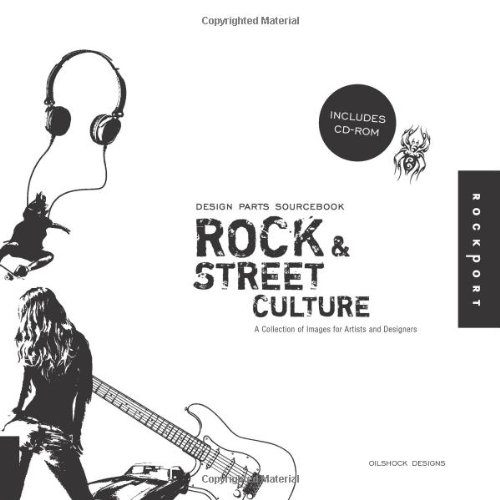 Design Parts Sourcebook: Rock and Street Culture: A Collection of Images for Artists and Designs