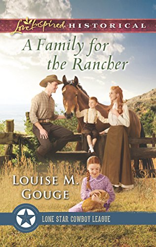 A Family for the Rancher (Lone Star Cowboy League: The Founding Years)
