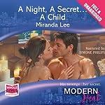 A Night, A Secret...A Child | Miranda Lee