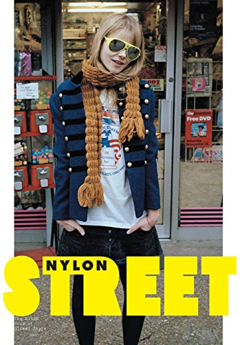 Street: The Nylon Book of Global (Film Costume Designers Uk)