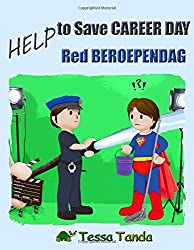 Help to Save Career Day- Help Red Beroependag: Interactive Picture Book with Activities/Games for ages 3-8. (Bedtime, Beginner Readers). Find the ... Pilot. (Help to Save (bilingual)) (Volume 3)