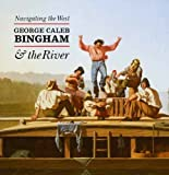 img - for Navigating the West: George Caleb Bingham and the River by Nenette Luarca-Shoaf (2014-10-28) book / textbook / text book