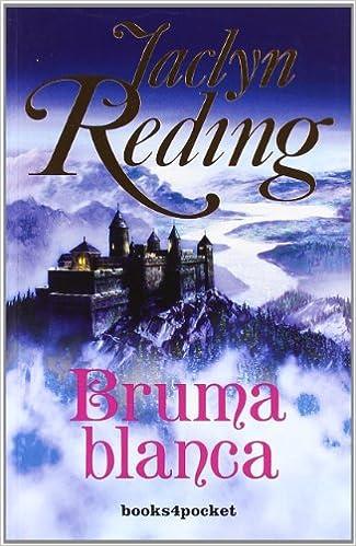 Bruma blanca (Books4pocket romántica): Amazon.es: Jaclyn Reding, Rosa Arruti Illarramendi: Libros