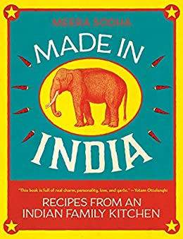 Made in India: Recipes from an Indian Family Kitchen by [Sodha, Meera]