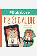 #BabyLove: My Social Life (Volume 1) Paperback