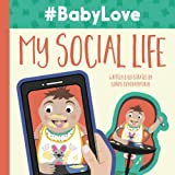 #BabyLove: My Social Life (Volume 1)