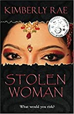 Stolen Woman: What Would You Risk to Rescue a Trafficked Friend? Christian suspense/romance novel on International Human Trafficking (Stolen Series Book 1)