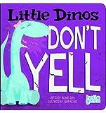 Little Dinos Don't Yell, Michael Dahl, 1404879129