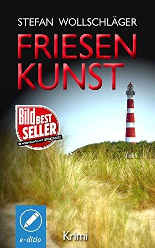 Download for free Friesenkunst: Ostfriesen-Krimi