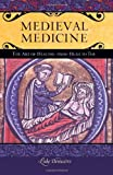 Medieval Medicine, Luke E. DeMaitre, 0275984850