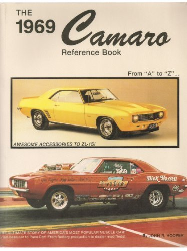 The 1969 Camaro Reference book from A to Z by John, used for sale  Delivered anywhere in USA