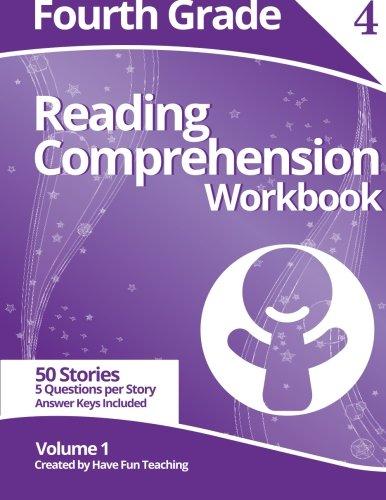 Fourth Grade Reading Comprehension Workbook: Volume 1: Have Fun ...