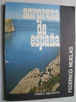 SORPRESA DE ESPAÑA: Amazon.es: MUELAS, Federico: Libros