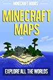 Minecraft Maps: Explore All the Worlds, Minecraft Books, 1495980715
