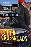 At the Crossroads by Travis Hunter front cover