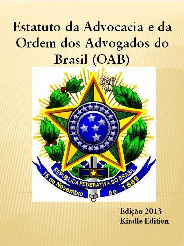 Estatuto da Advocacia e a Ordem dos Advogados do Brasil (OAB)