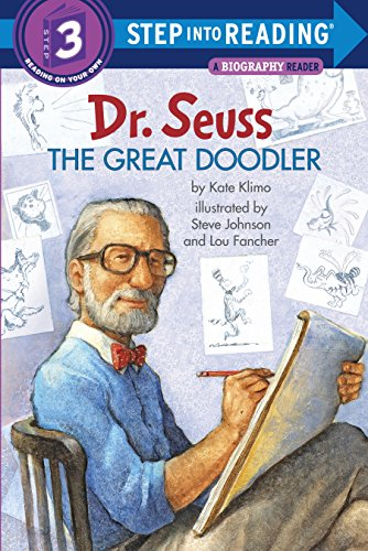 Dr. Seuss: The Great Doodler (Step into -