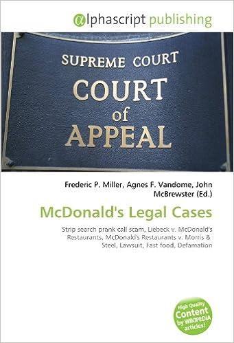 Mcdonalds Legal Cases Strip Search Prank Call Scam Liebeck V