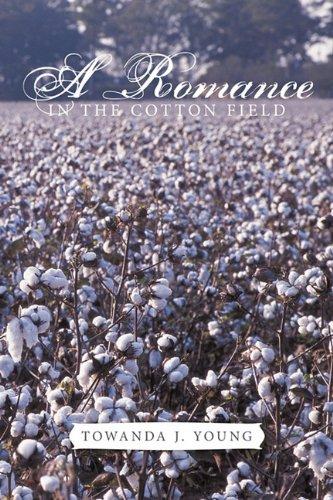Download A Romance in the Cotton Field PDF