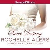 Sweet Destiny | Rochelle Alers