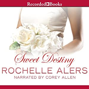 Sweet Destiny Audiobook