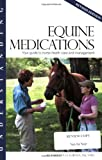 img - for Understanding Equine Medications: Your Guide to Horse Health Care and Management (Horse Health Care Library) book / textbook / text book