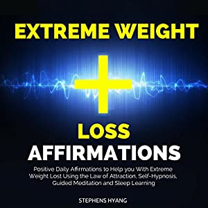 Extreme Weight Loss Affirmations Audiobook