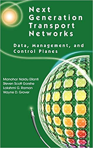 Next Generation Transport Networks: Data, Management, and Control ...
