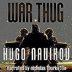 War Thug | Hugo Navikov