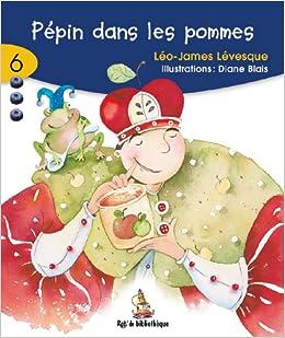 Leo-James Levesque - Pepin Dans Les Pommes 7ans: Rat Bleu 06